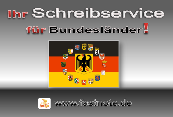 Ihr Schreibservice für alle Bundesländer in Deutschland
