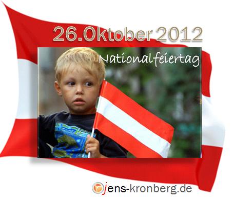 Nationalfeiertag Österreich am 26.10.2012
