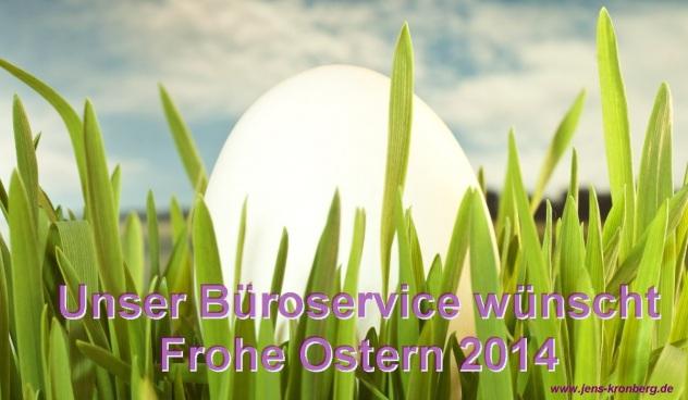 Unser Büroservice wünscht Frohe Ostern 2014