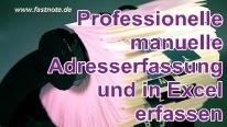 Professionelle manuelle Adresserfassung und in Excel erfassen