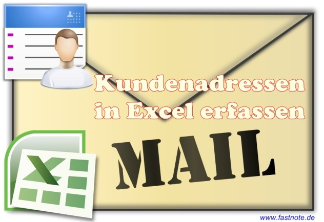 Kundenadressen in Excel erfassen
