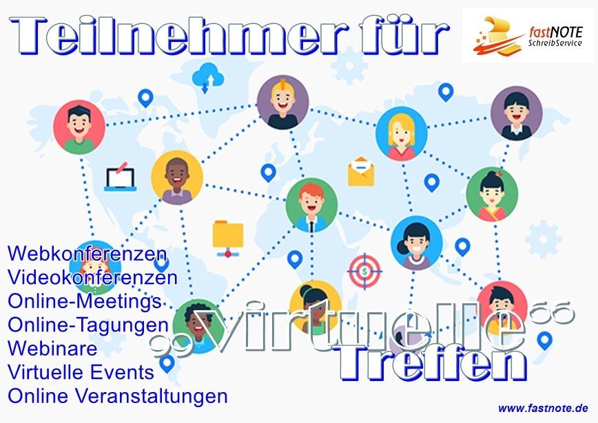 Teilnehmer für virtuelle Treffen recherchieren fastNOTE SchreibService Webkonferenzen – Videokonferenzen - Online-Meetings - Online-Tagungen – Webinare - Virtuelle Events - Online Veranstaltungen
